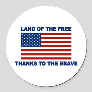 Land Of The Free Thanks To The Brave Round Car Mag