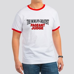 """The World's Greatest Pageant Judge"" Ringer T"