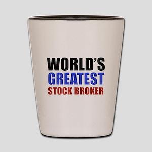 stock broker designs Shot Glass