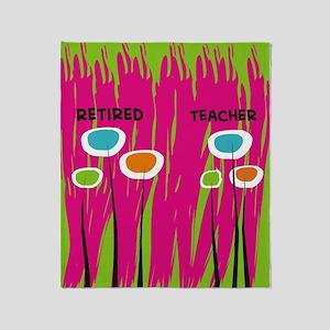 Retired Teacher FF 3 Throw Blanket