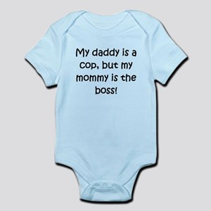 Daddy Is A Cop Mommy Is Boss Body Suit