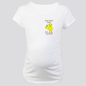 Real Estate Chick Referrals Maternity T-Shirt
