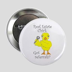 """Real Estate Chick Referrals 2.25"""" Button"""