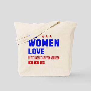 Real Women Love Petit Basset Griffon Vend Tote Bag