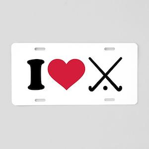 I love Field hockey clubs Aluminum License Plate