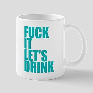Let's Drink Mug