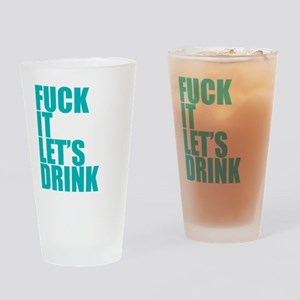 Let's Drink Drinking Glass