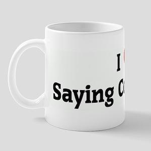 I Love Saying Cool Beans Mug