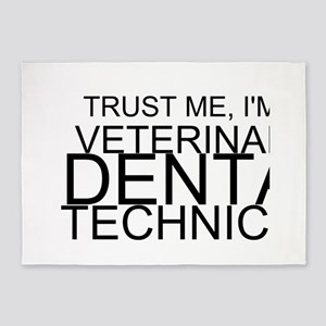 Trust Me, I'm A Veterinary Dental Technician 5'x7'