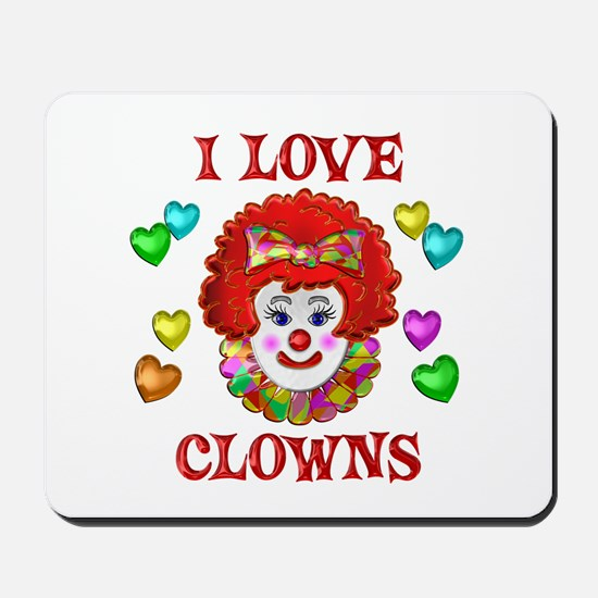 I Love Clowns Mousepad