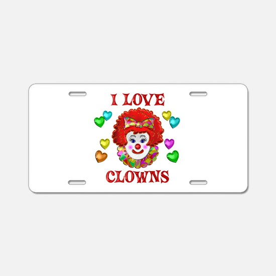 I Love Clowns Aluminum License Plate