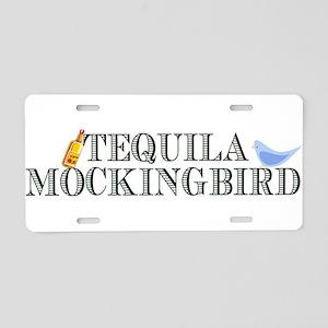Tequila Mockingbird Aluminum License Plate
