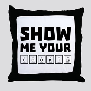 Show me your cookies nerd Ch454 Throw Pillow