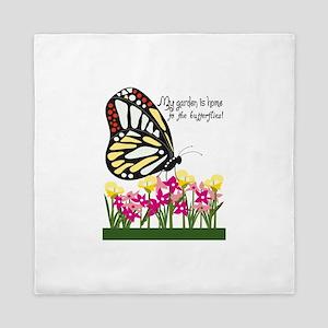 My Garden Is Home To The Butterflies! Queen Duvet