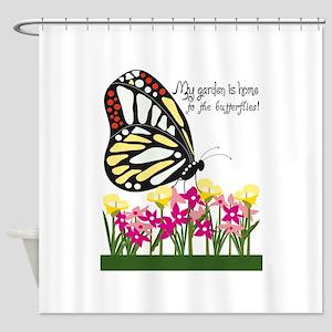 My Garden Is Home To The Butterflies! Shower Curta