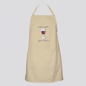 I Dont Whine, I Just Drink It Apron