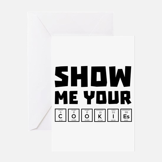 Show me your cookies nerd Ch454 Greeting Cards