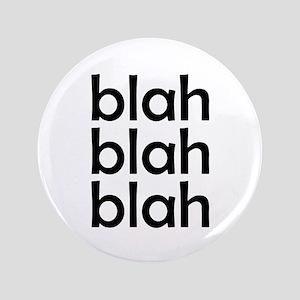 """blah blah blah 3.5"""" Button"""