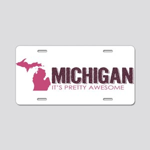 Pink Awesome Michigan - Aluminum License Plate