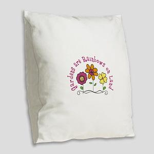 Gardens are Rainbows on Land Burlap Throw Pillow