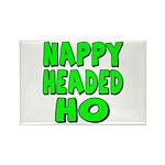 Nappy Headed Ho Green Design Rectangle Magnet
