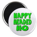 Nappy Headed Ho Green Design Magnet