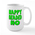 Nappy Headed Ho Green Design Large Mug