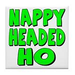 Nappy Headed Ho Green Design Tile Coaster