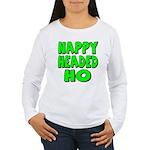 Nappy Headed Ho Green Design Women's Long Sleeve T