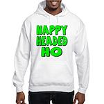 Nappy Headed Ho Green Design Hooded Sweatshirt