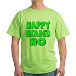 Nappy Headed Ho Green Design Green T-Shirt
