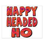Nappy Headed Ho Hypnotic Design Small Poster