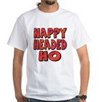 Nappy Headed Ho Hypnotic Design White T-Shirt