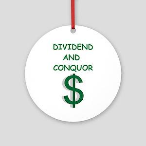 Dividends (round) Round Ornament