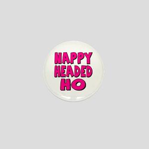 Nappy Headed Ho Pink Design Mini Button