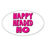 Nappy Headed Ho Pink Design Oval Sticker