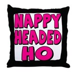 Nappy Headed Ho Pink Design Throw Pillow