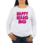 Nappy Headed Ho Pink Design Women's Long Sleeve T-