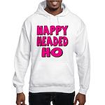Nappy Headed Ho Pink Design Hooded Sweatshirt