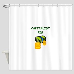 capitalist pig Shower Curtain