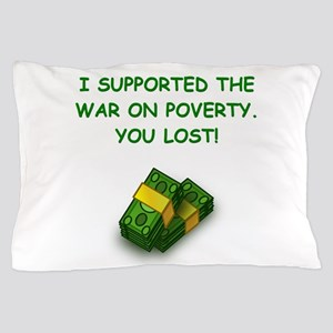 war on poverty Pillow Case