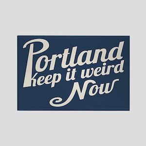 Portland -Keep It Weird Now Rectangle Magnet
