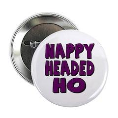 Nappy Headed Ho Purple Design Button