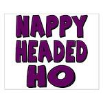Nappy Headed Ho Purple Design Small Poster