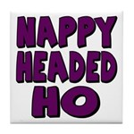 Nappy Headed Ho Purple Design Tile Coaster