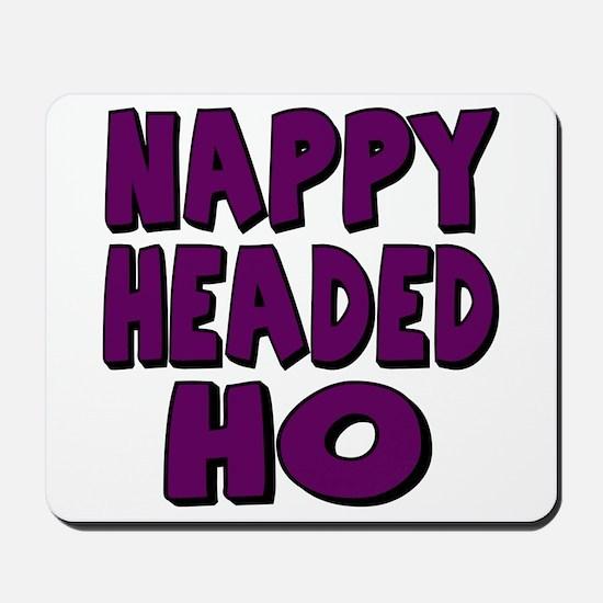 Nappy Headed Ho Purple Design Mousepad