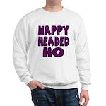 Nappy Headed Ho Purple Design Sweatshirt