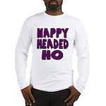 Nappy Headed Ho Purple Design Long Sleeve T-Shirt