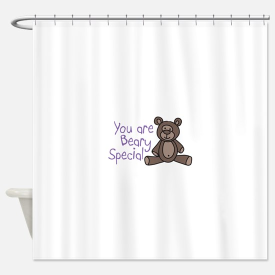 You are Beary Special Shower Curtain