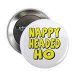 Nappy Headed Ho Yellow Design Button